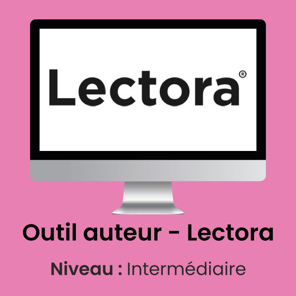 Lectora Formation E-Learning Intermédiaire