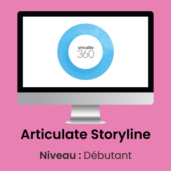 Articulate Storyline Formation E-Learning Débutant